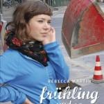 """""""Frühling und so"""""""