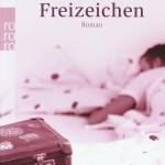 """""""Freizeichen"""""""
