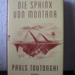 """Buch sucht neues Zuhause: """"Die Sphinx von Montana"""""""