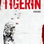 "Rezension: ""Die Tigerin"""