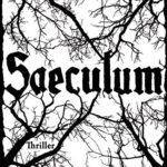 """Rezension: """"Saeculum"""""""